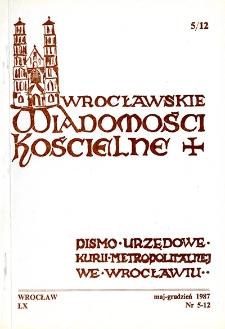 Wrocławskie Wiadomości Kościelne. R. 40 (1987), nr 5/12