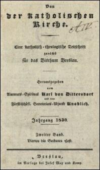 Von der katholischen Kirche : eine katholisch-theologische Zeitschrift zunächst für das Bisthum Breslau. Jhrg. 1830, Bd. 1, H. 4-6