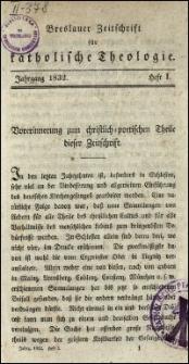 Breslauer Zeitschrift für katholische Theologie. Jhrg. 1832, H. 1-3