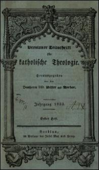 Breslauer Zeitschrift für katholische Theologie. Jhrg. 1833, H. 1-3