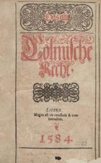 Das alte Cölmische Recht.- War. B.