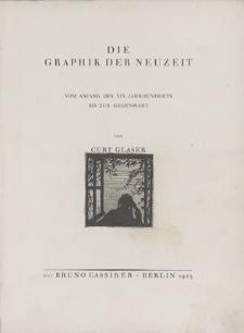Die Graphik der Neuzeit : vom Anfang des XIX. Jahrhunderts bis zur Gegenwart