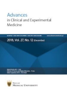 Advances in Clinical and Experimental Medicine, Vol. 27, 2018, nr 12