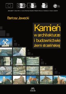 Kamień w architekturze i budownictwie ziemi strzelińskiej