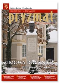 Pryzmat : Pismo Informacyjne Politechniki Wrocławskiej. Luty 2009, nr 226