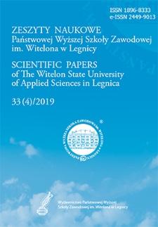 Zeszyty Naukowe Państwowej Wyższej Szkoły Zawodowej im. Witelona w Legnicy, nr 33 (4)/2019