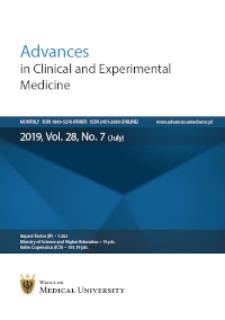 Advances in Clinical and Experimental Medicine, Vol. 28, 2019, nr 7