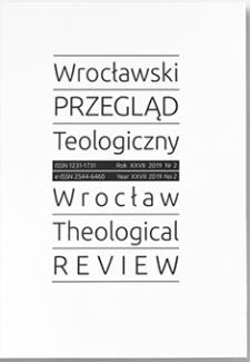 Wrocławski Przegląd Teologiczny. R. 27 (2019), nr 1