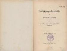 Die Abschätzungs-Grundsätze der Schlesischen Landschaft und das bei Anwendung derselben zu beobachtende Verfahren. - Amtliche Ausgabe de 1875