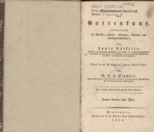 Vollständiges Handbuch der Gartenkunst, enthaltend die Gemüse-, Baum-, Pflanzen-, Blumen- und Landschaftsgärtnerei. Bd. 3, Tl. 1