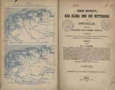 Der Boden, das Klima und die Witterung von Ostfriesland : sowie der gesammten Nordduetschen Tiefebene in Beziehung zu den Land- und volkswirthschaftlichen Interessen, dem Seefahrtsbetriebe und den Gesundheits-Verhältnissen
