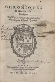 Les Chroniques et Annales de Pologne [...]. - Ed. A