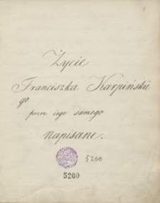 Życie Franciszka Karpińskiego przez iego samego napisane