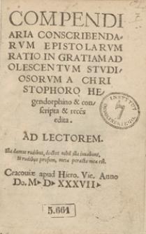 Compendiaria Conscribendarum Epistolarum Ratio In Gratiam Adolescentum Studiosorum [...]