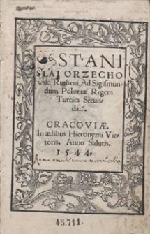 Stanislai Orzechowski Rutheni Ad Sigismundum Poloniae Regem Turcica Secunda