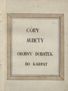 Sudety, jako dalszy ciąg poematu Tatry w 24 pieśniach przez Bogusza Zygmunta Stęczyńskiego. Tom II