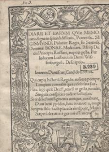 Diarii Et Earum Qvae Memoratu digna in […] Sigismundi Poloniae Regis Et […] Bonae Mediolani Bariq[ue] Ducis Principis Rossani nuptiis gesta […] Descriptio