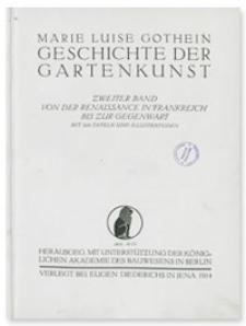 Geschichte der Gartenkunst. Bd. 2, Von der Renaissance in Frankreich bis zur Gegenwart