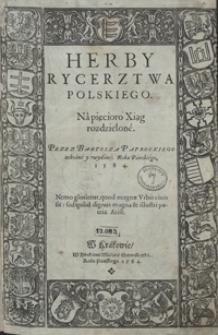 Herby Rycerztwa Polskiego Na Pięcioro Xiąg rozdzielone […]