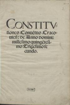 Constitutiones Co[n]ventus Cracovien[sis] de Anno domini millesimo quingentesimo Trigesimo secundo. - Wyd. D