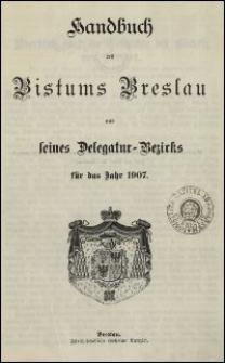 Handbuch des Bistums Breslau und seines Delegatur-Bezirks für das Jahr 1907