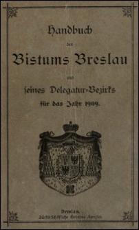 Handbuch des Bistums Breslau und seines Delegatur-Bezirks für das Jahr 1909