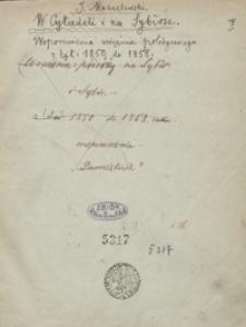 W Cytadeli i na Sybirze. Wspomnienia więźnia politycznego z lat 1850 do 1858