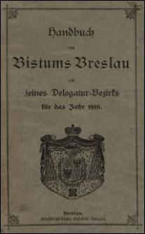 Handbuch des Bistums Breslau und seines Delegatur-Bezirks für das Jahr 1910