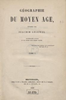 Géographie du moyen âge. Tome I