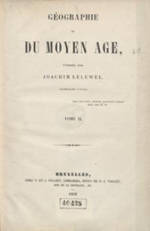 Géographie du moyen âge. Tome II