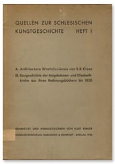 Quellen zur Schlesischen Kunstgeschichte. Heft 1
