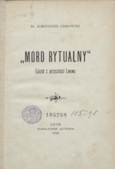 """""""Mord rytualny"""" : epizod z przeszłości Lwowa"""