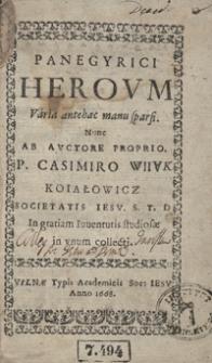 Panegyrici Heroum Varia antehac manu sparsi