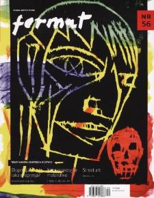 Format : pismo artystyczne, 2009, nr 56